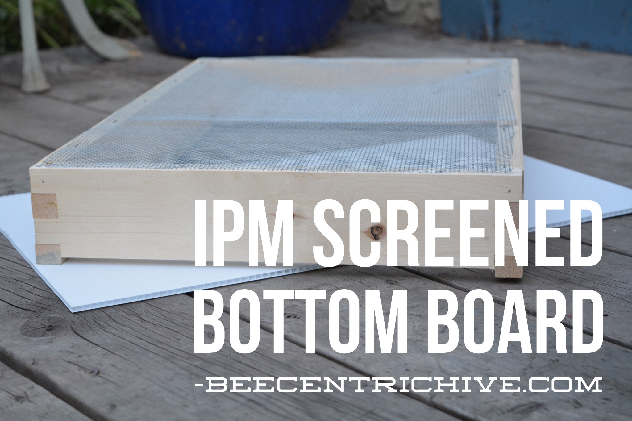 How to make a moisture quilt for a langstroth hive honey - Beecentric Hive Ipm Screened Bottom Board