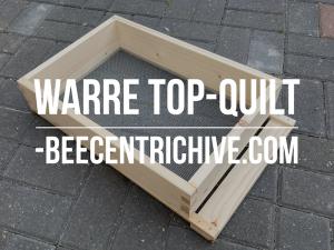 Beecentric Hive, Warre Top Quit